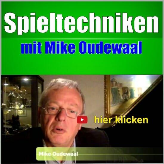 mike oudewaal spieltechniken